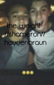 The Weight //Shameron// by haydenbraun