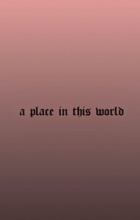 A Place In This World [Bellamy Blake] by braveprinxess