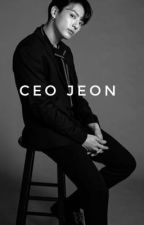 CEO JEON I(completed ) by Cararae1995