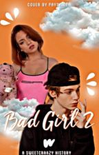 Bad Girl 2- Payton Moormeier  by xxcrazyxx_