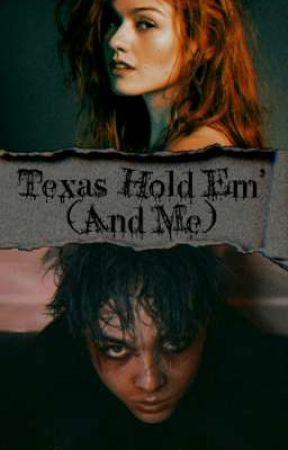 Texas Hold Em' and Me~ Benkro TV by amazingxschrage