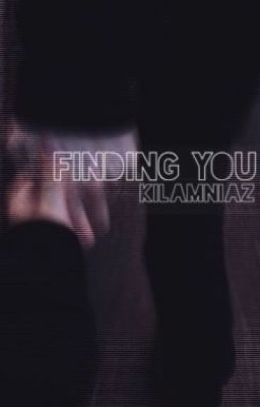 Finding You ❀ h.s.