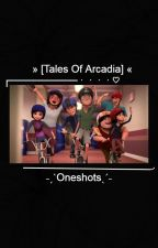 [ ☆ ] Tales of Arcadia Oneshots by glowinqboy
