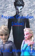 Frozen Guardian(Jelsa) by Cold_Matchmaker