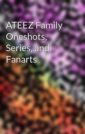 ATEEZ Family Oneshots, Series, and Fanarts by kpopamillion