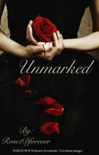 Unmarked by Rose1Dforever
