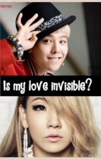 Is my love invisible? by SaranghaeKPOP24