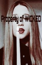 Property of WICKED by LoneAlphaFemale