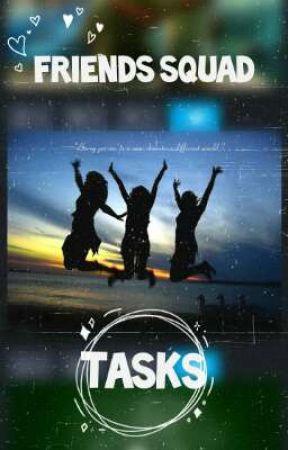 Friends Squad Tasks by STORM_cloudx