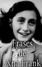 Frases de Ana Frank by Chica-pandaa