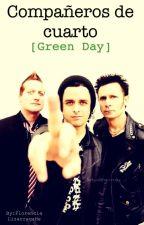 Compañeros de cuarto(Green day)(editando) by FlorenciaLizarragaHe
