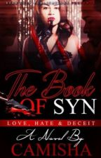 The Book Of Syn (Newly Edited) by camisha_neverscared