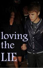 Loving the lie.     [a Justin bieber story] by hannHutchers