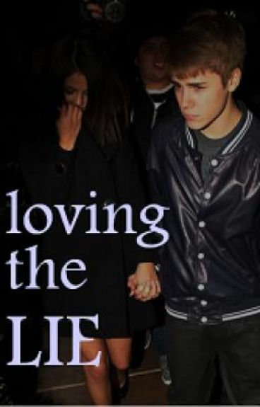 Loving the lie.     [a Justin bieber story]
