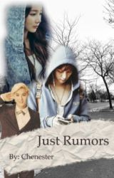 Just Rumors by Chenester
