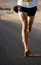 Running Silent - Book 3: Blue Norther by joefwallen