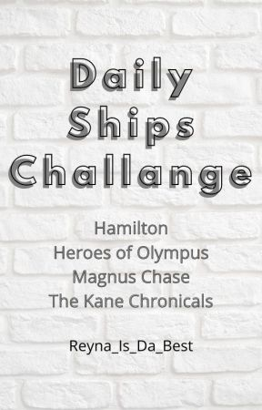 Daily Ships Challange by Reyna_Is_Da_Best