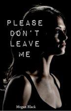 ~Please Don't Leave Me~ ( a Minho/TMR fanfiction) by snakie11