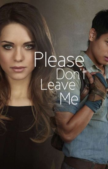 ~Please Don't Leave Me~ ( a Minho/TMR fanfiction)