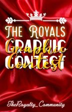 The Royals Graphic Contest by TheRoyalty_Community