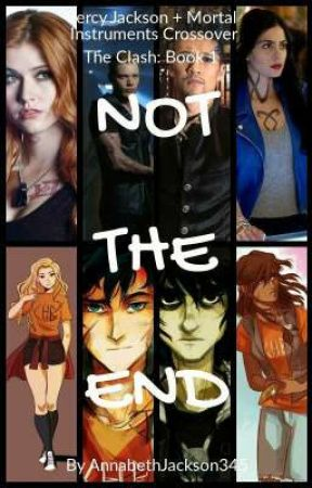 Not the End - Percy Jackson / Mortal Instruments by AnnabethJackson345