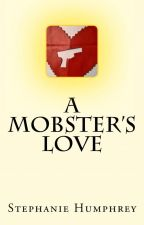 A Mobster's Love: The Story of Franco & Carmen by determinedpublishing
