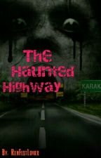 The Haunted Highway by RenFestLovrr