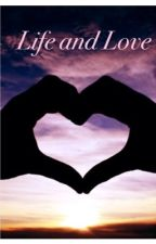 Life and Love by balletlove