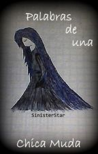 Palabras de una chica muda by SinisterStar