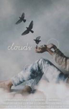 Clouds -> my first ever phanfic by creativity-at-best