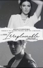 Irreplaceable (book 2) by JestinaCasillas