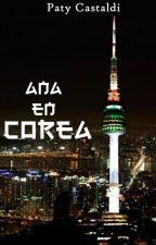 Ana en Corea (terminada) by PatyCastaldi