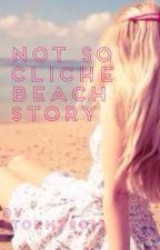 Not so cliché beach story by Stormy2013