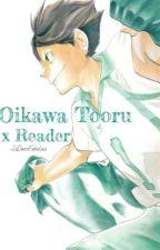 (Haikyuu) Oikawa Tooru x Reader by SoDarnFabulous