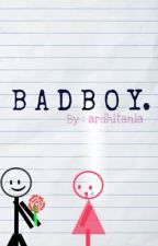 Bad Boy by ardhitania