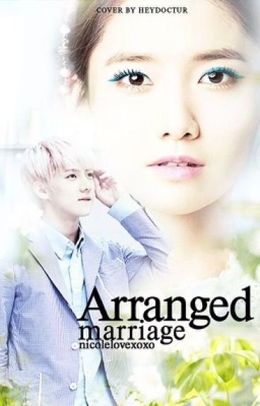 ARRANGED MARRIAGE (exo sehun fanfic) [COMPLETED]