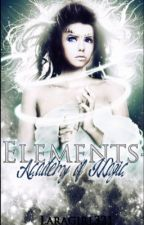 Elements- Academy of Magic by Laragirl321