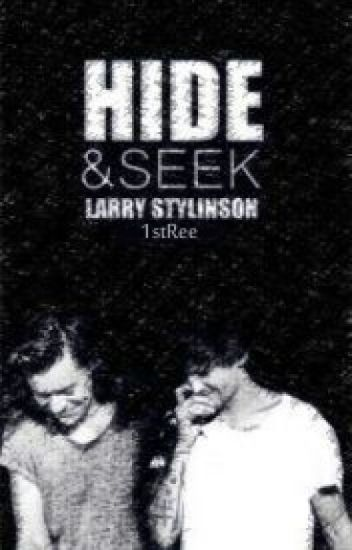 "Hide And Seek -Larry Stylinson ""  قيد التعديل """