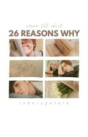 26 reasons why   luhen by luderygalore
