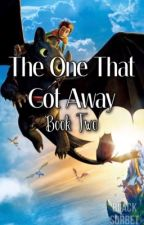 The One That Got Away [Book 2 of The Boy Next Door] by BlackSorbet