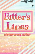 Bitter's Lines by misteryosong_author