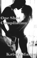 One Shots Compilation  by GhostlyShadows