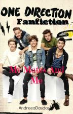 My mates and me (One direction fanfiction) by AndreeaDasdasd