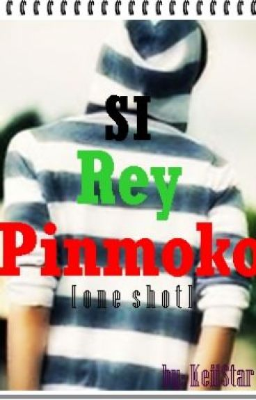 Si REY PIN MOKO ^__^ (one shot) by KeiiStar