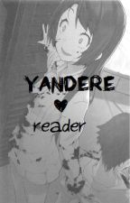 Yandere Character x Reader by acediia
