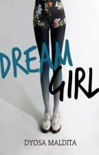 Dream Girl by Dyosa Maldita (Published by Bookware Publishing Corporation) by DyosaMaldita