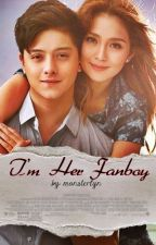 I'm Her FanBoy (EDITING) by monsterlyn
