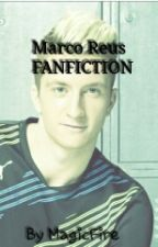 MARCO REUS FANFICTION by MagicFire