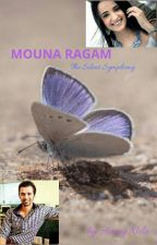 "Mouna Ragam ""The Silent Symphony"" by Aamynila2012"