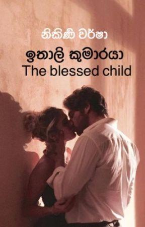 ඉතාලි කුමාරයා - The blessed child  by NikiniWarsha